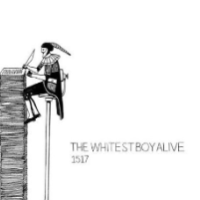 The Whitest Boy Alive / 1517